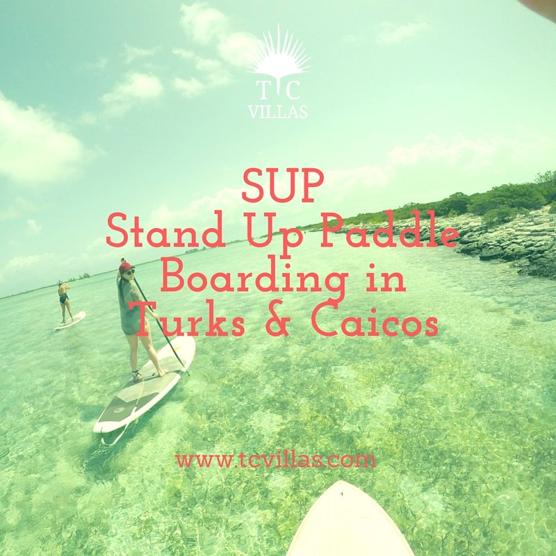 SUPStand Up Paddle Boarding inTurks & Caicos