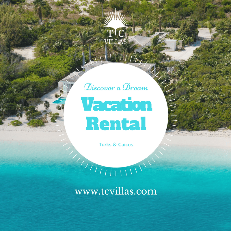 Discover a Dream Vacation RentalinTurks & Caicos