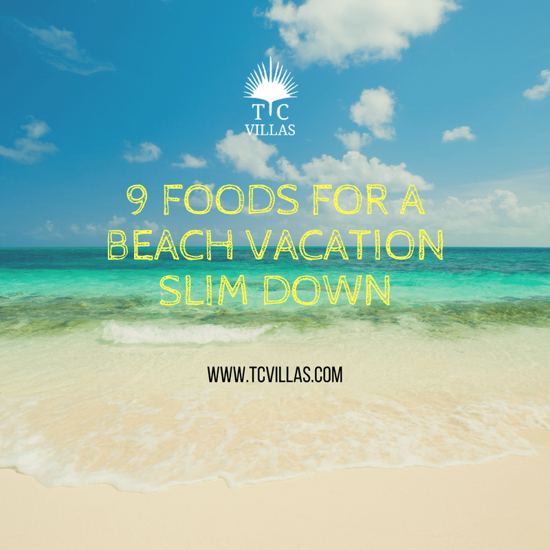 9 foods for a beach vacation slim down
