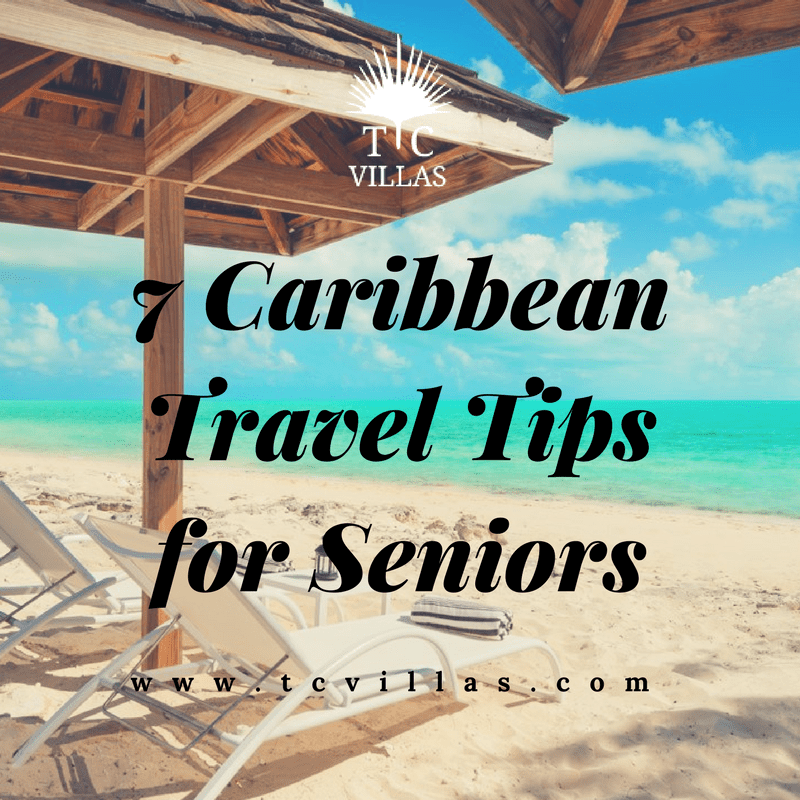 Senior Caribbean Travel Tips