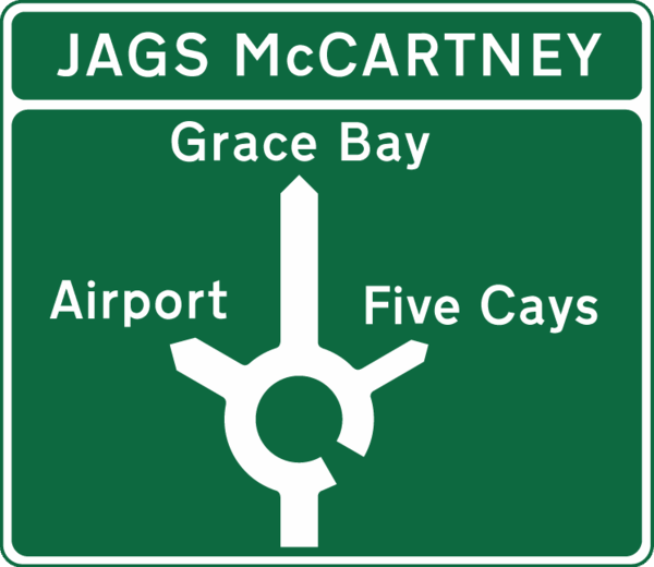Roundabout Sign in Providenciales Turks and Caicos